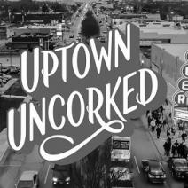 Uptown Uncorked!