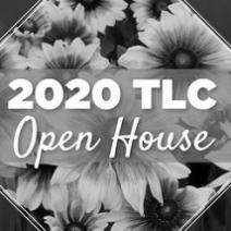 TLC Open House