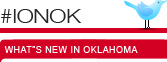 #IONOK -- What's new in Oklahoma -- ionOKLAHOMA on Twitter