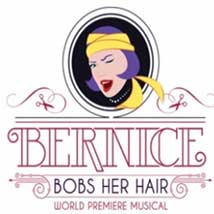 "Lyric Theatre presents: ""Bernice Bobs Her Hair"""