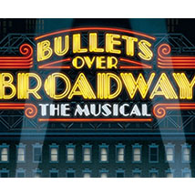 Celebrity Attractions presents: Bullets Over Broadway