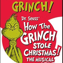 Celebrity Attractions presents: Dr. Seuss' How the Grinch Stole Christmas