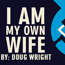 I Am My Own Wife