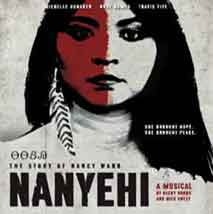 Nanyehi, Beloved Woman of the Cherokee Musical